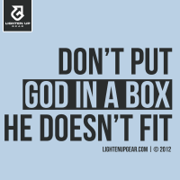 Don't put God in a box t-shirt