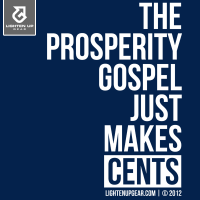 The prosperity gospel just makes cents t-shirt