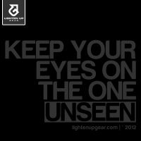 Keep your eyes on the one unseen t-shirt