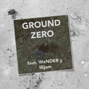 Ground Zero by Illijam featuring WxNDERy