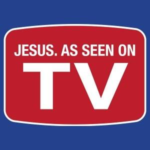 Jesus As Seen On TV