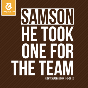 Samson: He took one for the team t-shirt