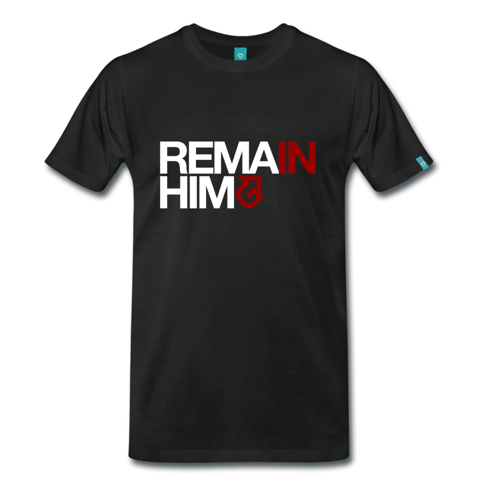"""Buy this """"Remain In Him (Me)"""" T-Shirt on Lighten Up Gear - from $14.99!"""