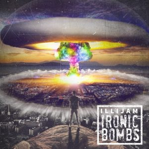 Ironic Bombs by Christian hip-hop artist, Illijam (Ben Walters)